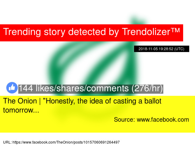the onion quot honestly the idea of casting a ballot tomorrow